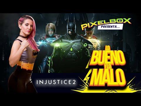 LO BUENO Y LO MALO: INJUSTICE 2
