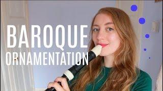 Intro to Baroque Ornamentation! | Team Recorder