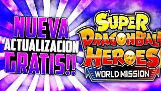 😱La NUEVA ACTUALIZACIÓN GRATIS😱 de Super Dragon Ball Heroes: World Mission