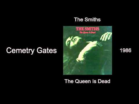 The Smiths - Cemetry Gates - The Queen Is Dead [1986]
