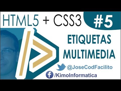 Tutoriales HTML5 + CSS3 - 05 Etiquetas Multimedia (video y audio)
