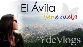 El Ávila Teleférico Caracas Venezuela - YdeVlogs