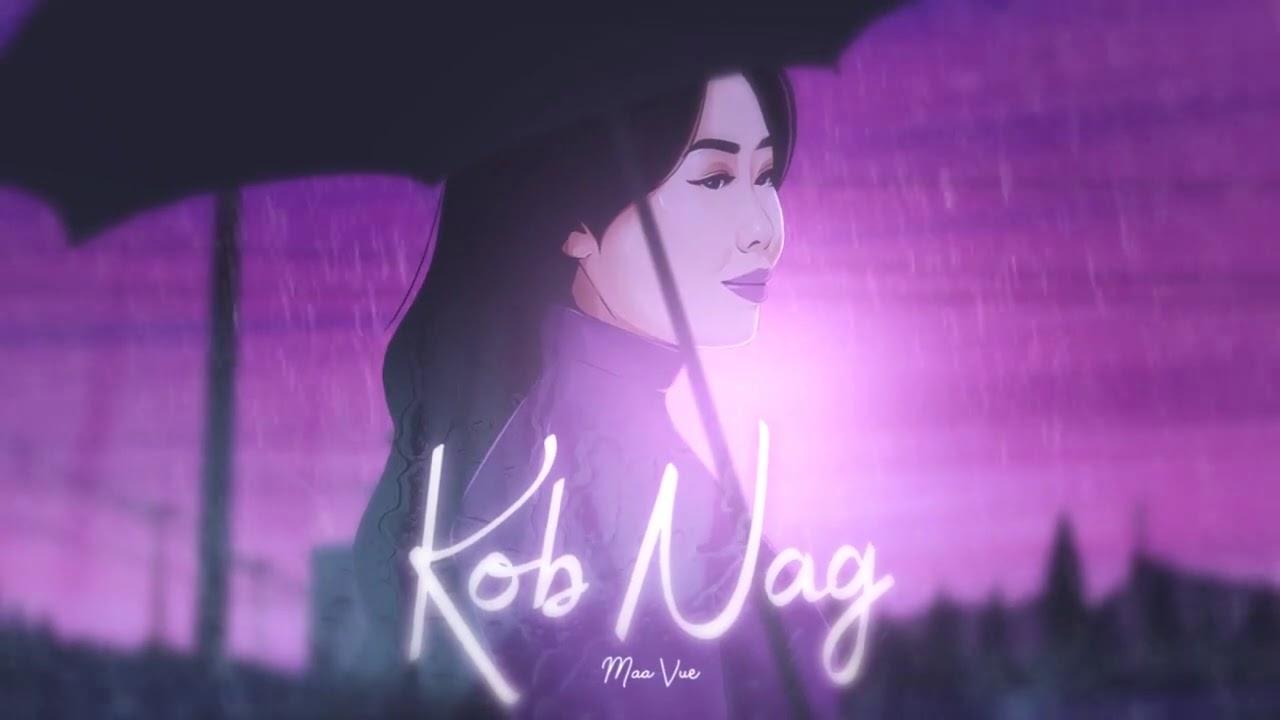 Kob Nag -  Maa Vue (Official Audio)