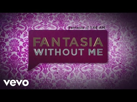 Fantasia  Without Me Lyric  ft Kelly Rowland, Missy Elliott