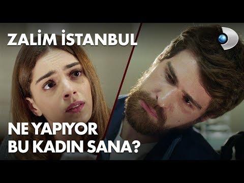 Ne yapıyor bu kadın sana? - Zalim İstanbul 1. Bölüm