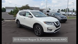 2018 Nissan Rogue SL AWD Platinum Reserve Package|Walk Around Video|In Depth Review
