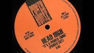 Head High - It's A Power Thing (Power Cut)