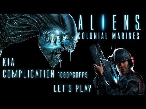 Aliens Colonial Marines | KIA Complication | 1080p60fps |