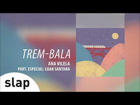 """Ana Vilela - Trem-Bala part. Luan Santana (Álbum """"Ana Vilela"""") [Áudio Oficial]"""