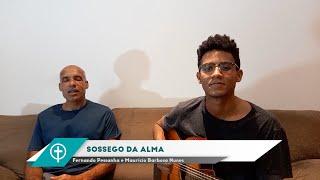 Sossego da Alma - Rev. Maurício e Fernandinho