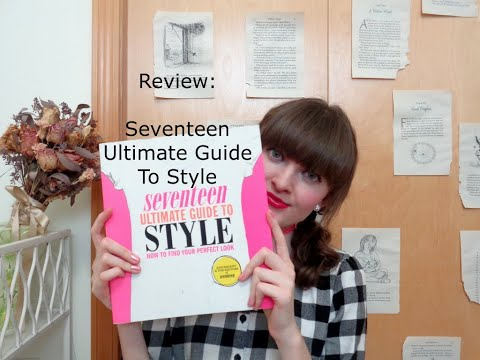 Review: Seventeen Ultimate Guide To Style