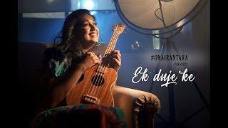 Ek Duje Ke | Antara Mitra | Jam8 | YRKKH | Female Version