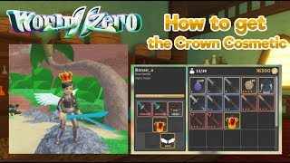 HOW TO GET A CROWN COSMETIC! | World Zero | ROBLOX