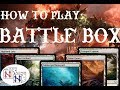 How to Play: Battle Box (Magic: the Gathering)