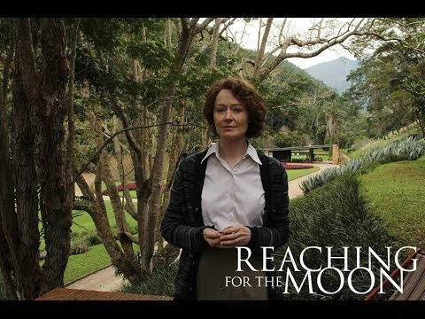 Drama  REACHING FOR THE MOON    Miranda Otto, Gloria Pires, Tracy Middendorf