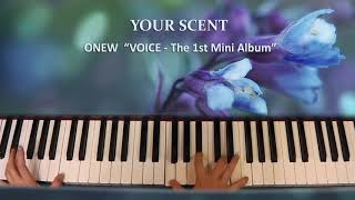 190520_ ONEW『 Your Scent (VOICE - The 1st Mini Album) 』Piano by ear