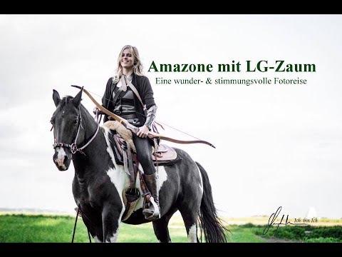 Amazone mit LG-Zaum. Eine wunder- & stimmungsvolle Fotoreise