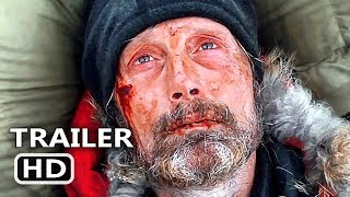 ARCTIC Official Trailer (2019) Mads Mikkelsen Survival Movie HD