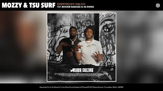 Watch Mozzy  Tsu Surf Everybody On Go feat Boosie Badazz  42 Dugg video