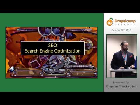 DrupalCamp Atlanta 2016: SEO for Business Leaders (Cheyenne Throckmorton) on YouTube