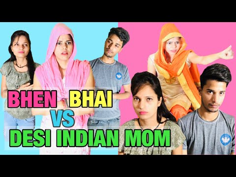 BHAI BHEN VS DESI INDIAN MOM    CHARU DIXIT   
