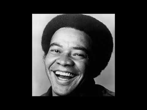 Bill Withers  10 Hours of Lovely Day