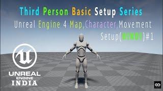 🎮 Unreal Engine 4 Basic Map,Character,Movements Setup Part 1(HINDI)