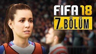 KIM HUNTER SAHAYA ÇIKIYOR ! | FIFA 18 YOLCULUK TÜRKÇE BÖLÜM 7