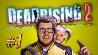 Dead Rising 2 ft. Austin! | Part 1 | R.I.P. Irwin