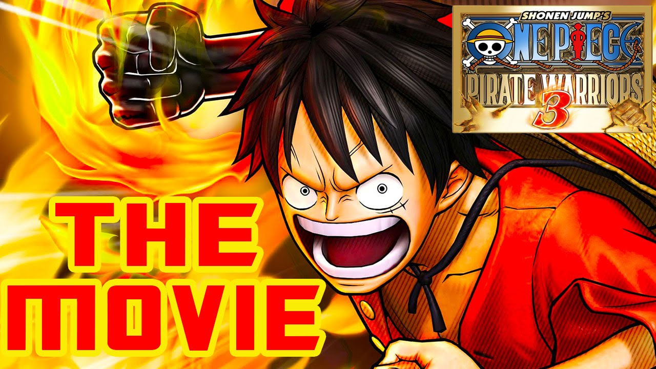 One Piece Pirate Warriors 3 The Movie 2015 All Cutscenes Hd Youtube