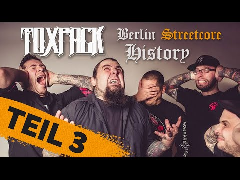 TOXPACK - Berlin Streetcore History (Episode 3) | Napalm Records