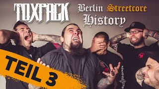 TOXPACK - Berlin Streetcore History (Episode 3)   Napalm Records
