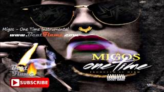 Migos - One Time Instrumental (Flame Version) Free Download
