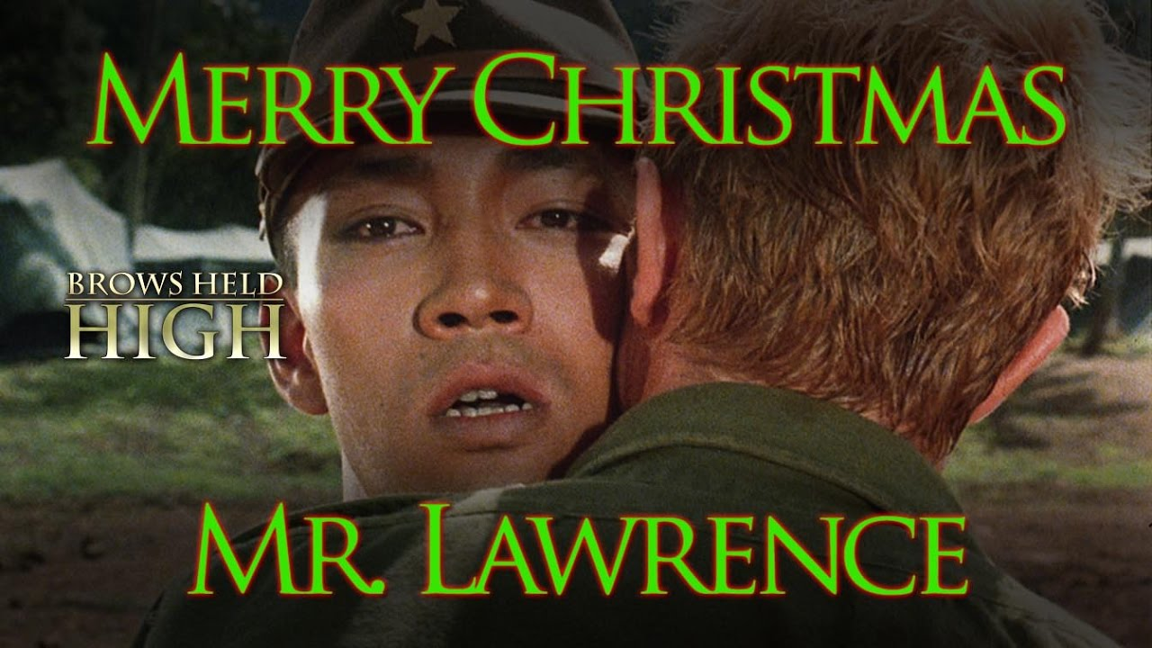 Merry Christmas Mr Lawrence.Merry Christmas Mr Lawrence A Miserable Holiday Movie For A Miserable Year Brows Held High