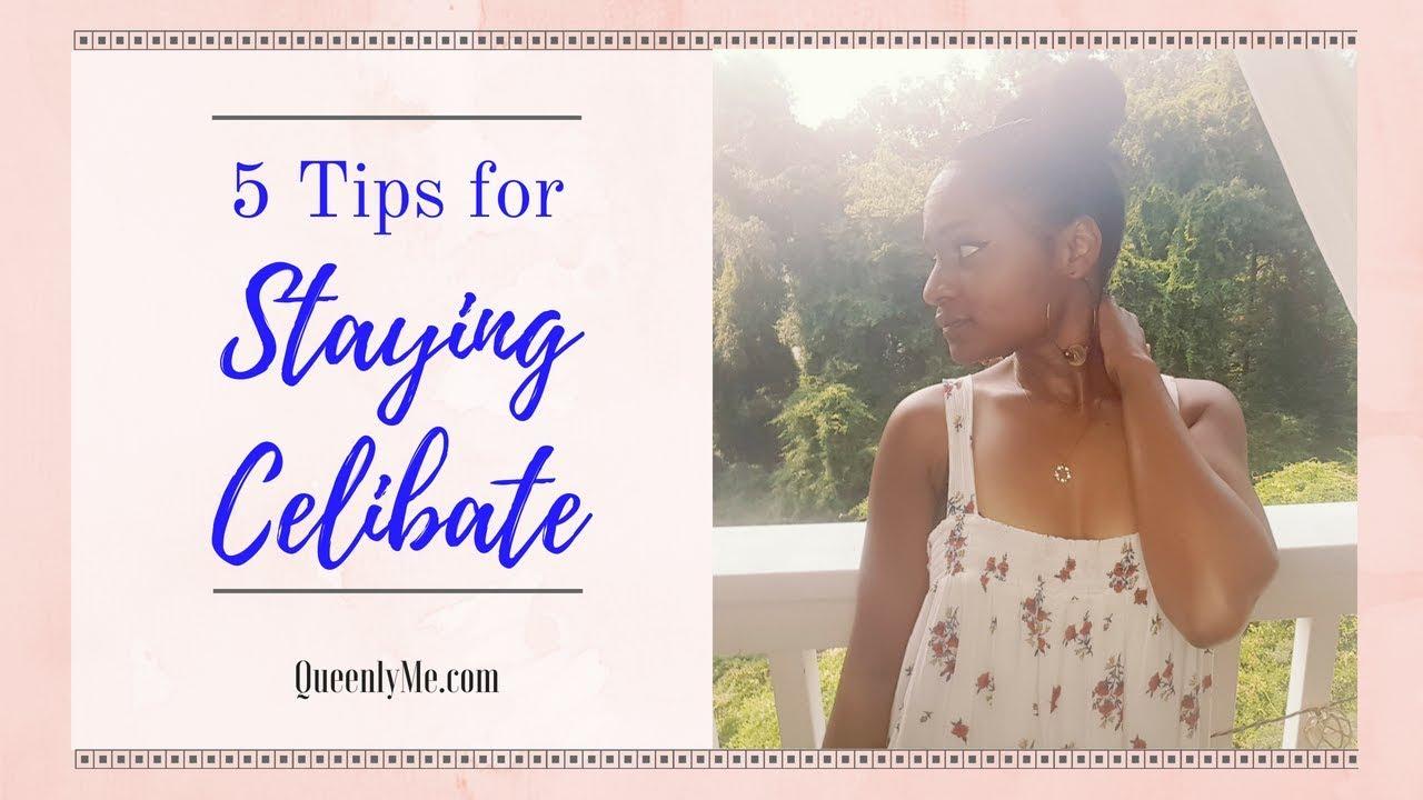 Staying celibate