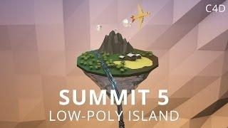 Summit 5 - Low-Poly Island - Cinema 4D