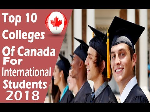 Top 10 Colleges Of Canada For International Students 2019