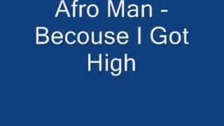 Alfo Man - Becouse I Got High