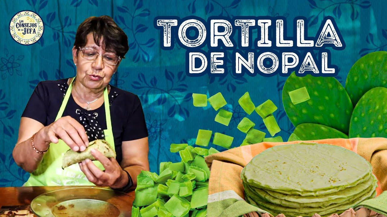 Deliciosas TORTILLAS DE NOPAL caseras