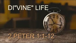2 PETER 1: 1-12 (PASTOR JIM O'CONNOR) 11/08/2017