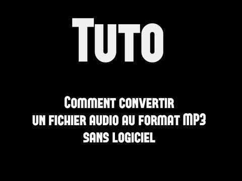 [Tuto] Comment Convertir un fichier audio au format MP3 Sans logiciel