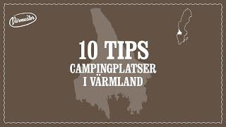 Tips från Värmland – 10 tips campingplatser i Värmland