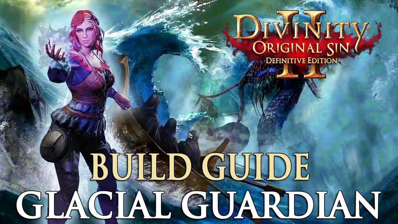 Divinity Original Sin 2 Builds: Glacial Guardian | Fextralife