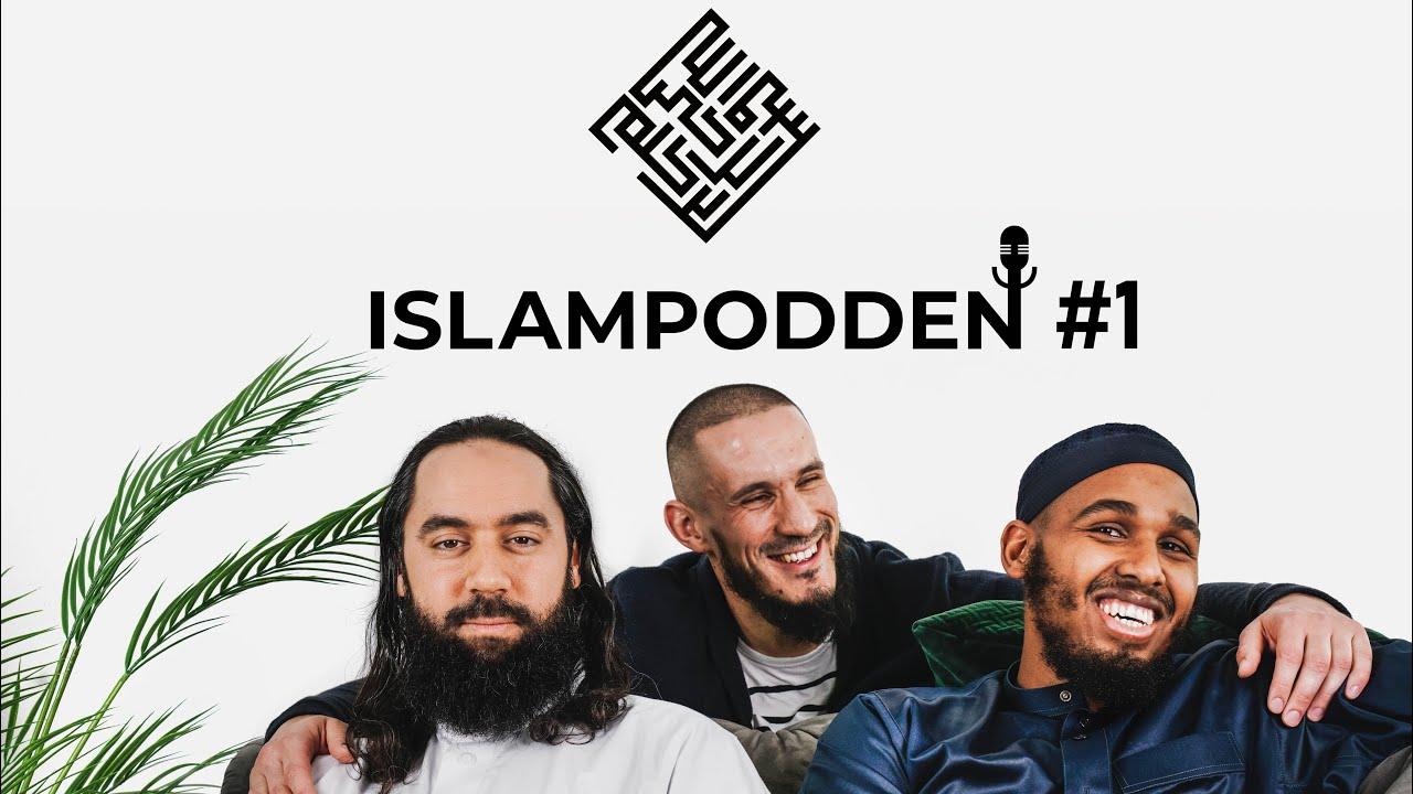 Islampodden - #1 Vilka är vi? Och varför Islampodden?