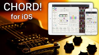 Chord! for iOS - iPhone + iPad Guitar App