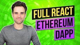 Build A Complete Ethereum Dapp With React JS - Ethereum/React Todo List #4