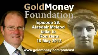 Ron Hera and Alasdair Macleod on why gold will reemerge as a safe haven