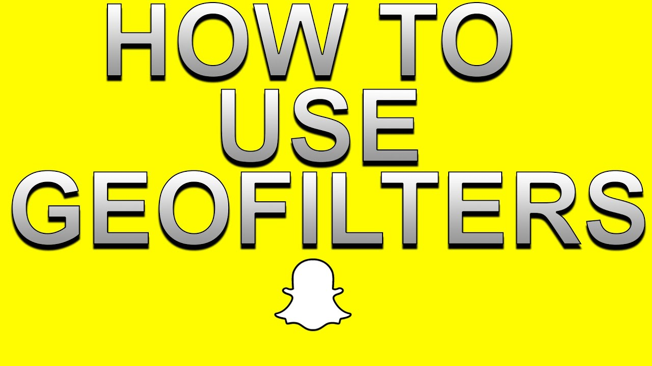 how to use geofilters and make your own snapchat tips and tricks youtube
