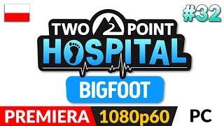 TWO POINT HOSPITAL PL  #32 LIVE (odc.32 DLC) ⚕️ Szpital - Zamek - na 1 gwiazdkę