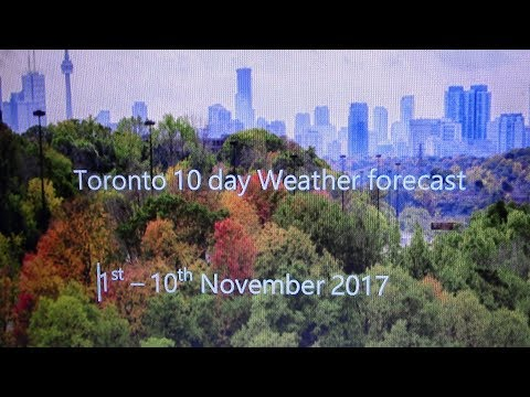 Toronto, Ontario 10 day Weather forecast [1st - 10th November 2017]